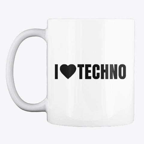 - I love Techno Mug