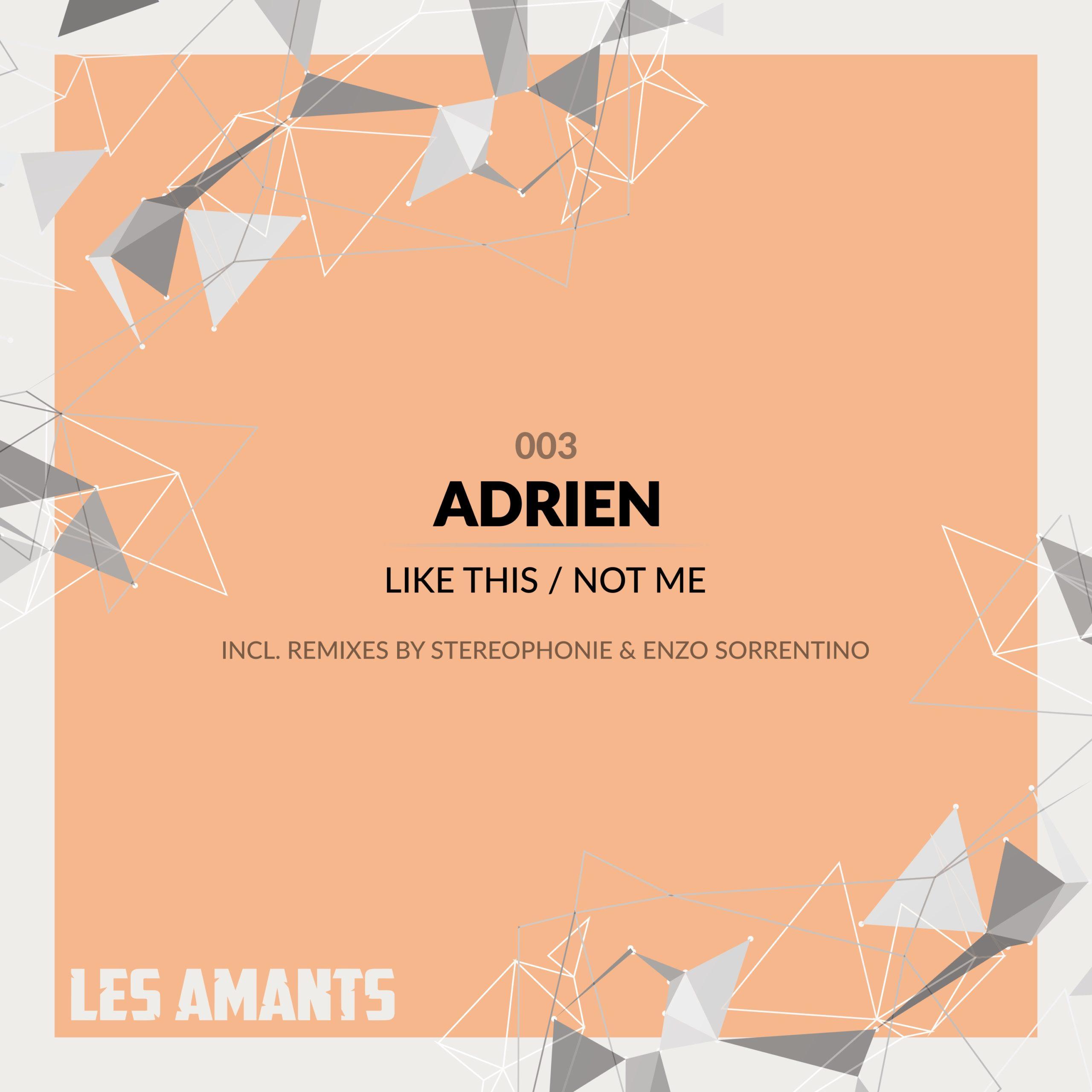 la003 adrien - like this-not me