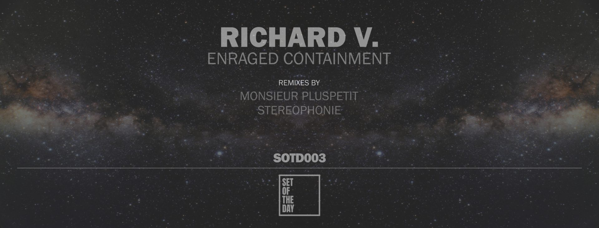 sotd003fb-richard-v-enraged-containment1-1920x731 - Stereophonie