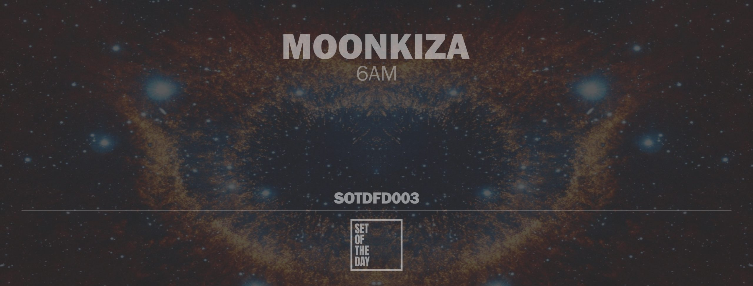 moonkiza - 6am
