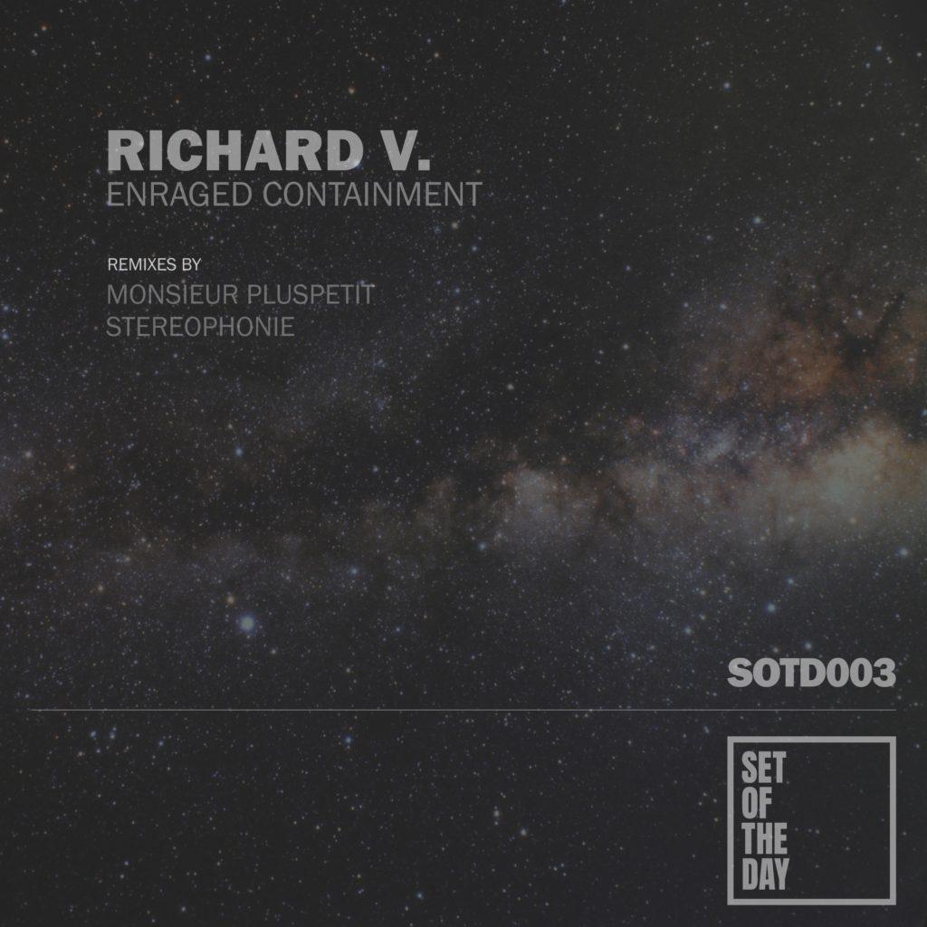 sotd003-richard-v-enraged-containment1-1024x1024 - Richard V. - Enraged Containment