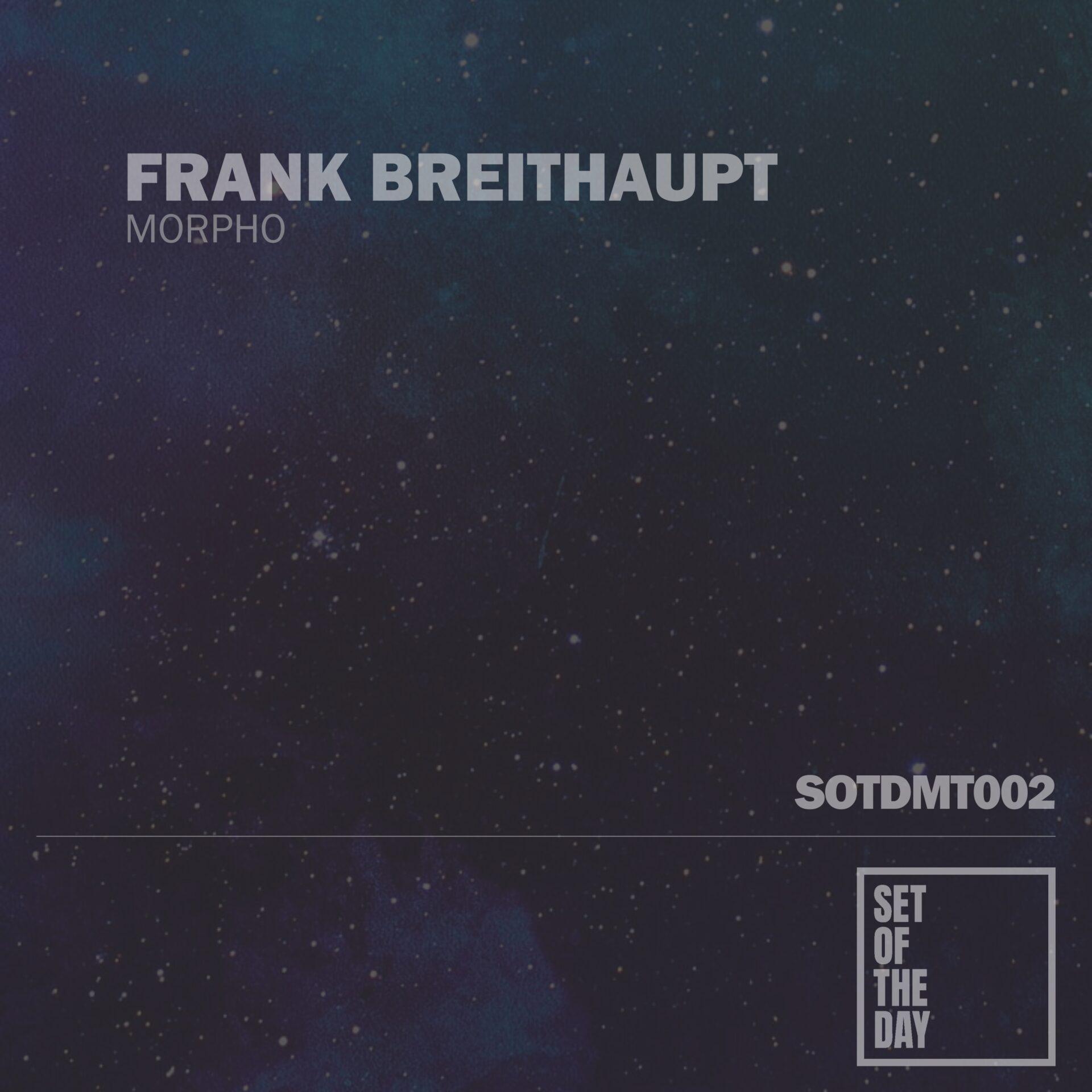 sotdmt002-frank-breithaupt-morpho-1920x1920 - Releases