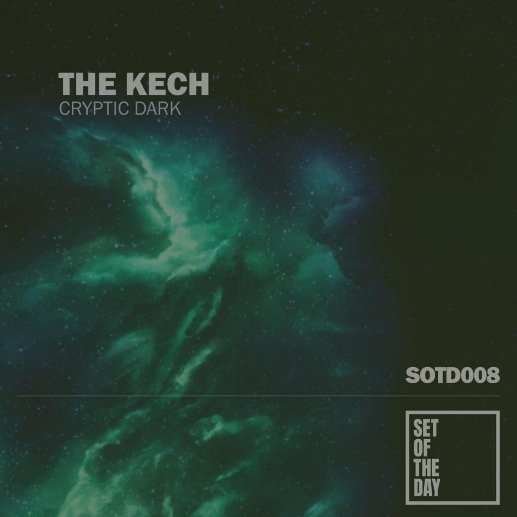 sotd008-the-kech-cryptic-dark-1024x1024 - The Kech - Crypt Dark